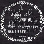 Favoritt ordtak: Vær glad for det du har.....