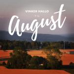 August, siste pust av sommer og en ny start